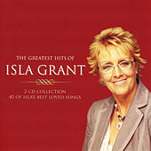 The Greatest Hits Of Isla Grant by Isla Grant
