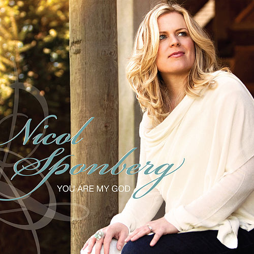 You Are My God (EP) by Nicol Sponberg