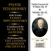 Tchaikovsky: Violin Concerto In D Major, Op. 35 & Melodie, Op. 42 No. 3 by London Symphony Orchestra