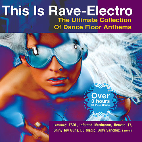 This Is Rave-Electro von Various Artists