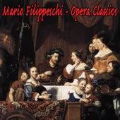 Opera Classics by Mario Filippeschi