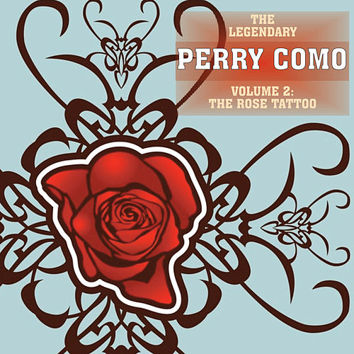 The Rose Tattoo, Vol 2 by Perry Como