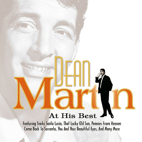 Dean Martin At His Best by Dean Martin