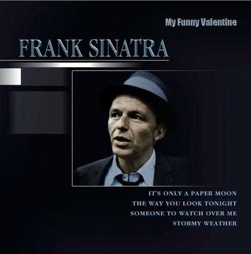 My Funny Valentine by Frank Sinatra