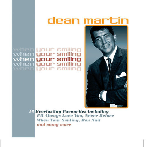 When You're Smiling by Dean Martin