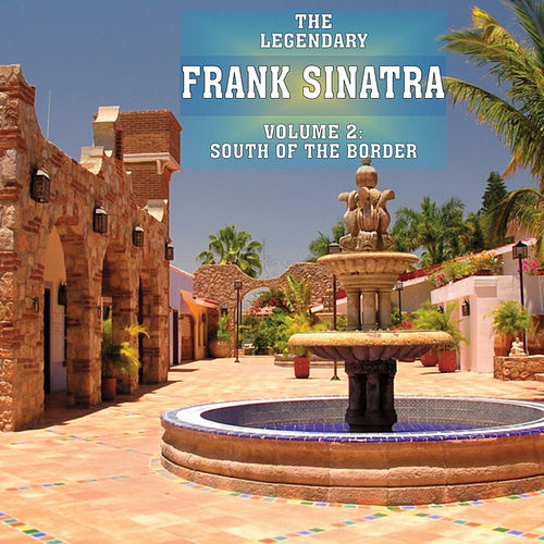 South Of The Border Vol 2 by Frank Sinatra