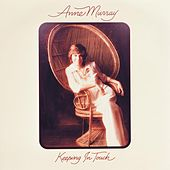 Keeping In Touch by Anne Murray