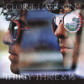 Thirty Three & 1/3 by George Harrison
