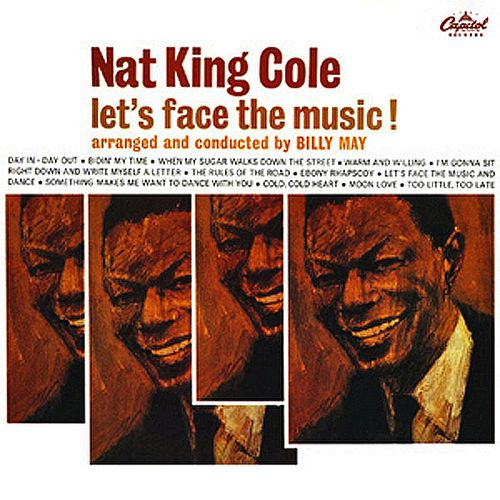 Let's Face The Music by Nat King Cole