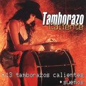 13 Tamborazos Calientes by Tamborazo Caliente