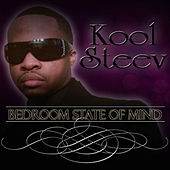 Bedroom State Of Mind by Kool Steev