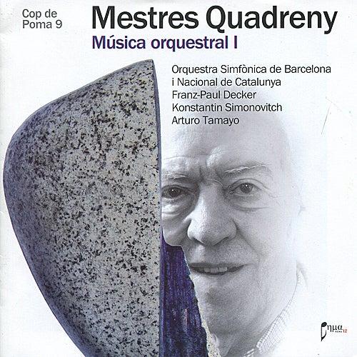 Quadreny: Música orquestral I by Orquestra Simfònica De Barcelona I Nacional De Catalunya