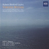 Robert Lepley: Visions Within - Spiritual Poems of Rainer Maria Rilke by Various Artists