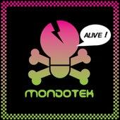 Alive by Mondotek