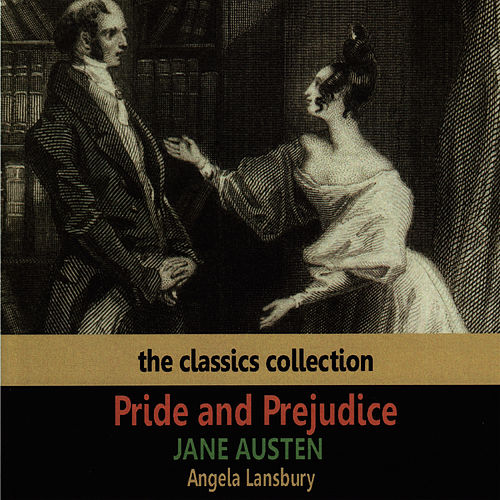 Jane Austen: Pride and Prejudice by Angela Lansbury