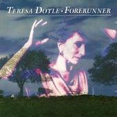 Forerunner by Teresa Doyle