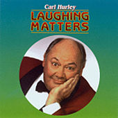 Laughing Matters by Carl Hurley