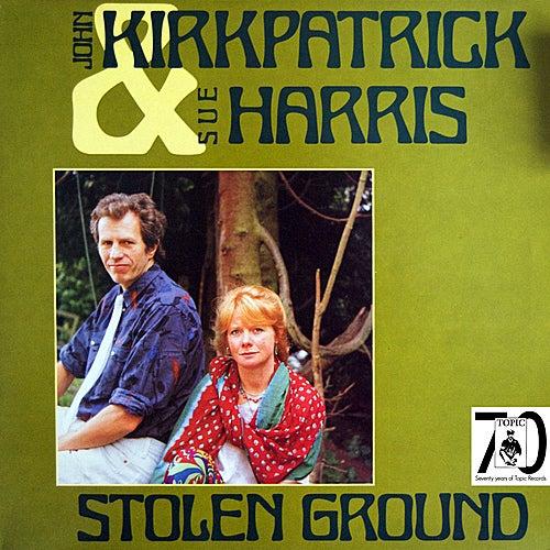 Stolen Ground by John Kirkpatrick