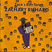 Zack's Bon Ton by Zachary Richard