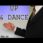 Up & Dance, Vol. 3 by Various Artists