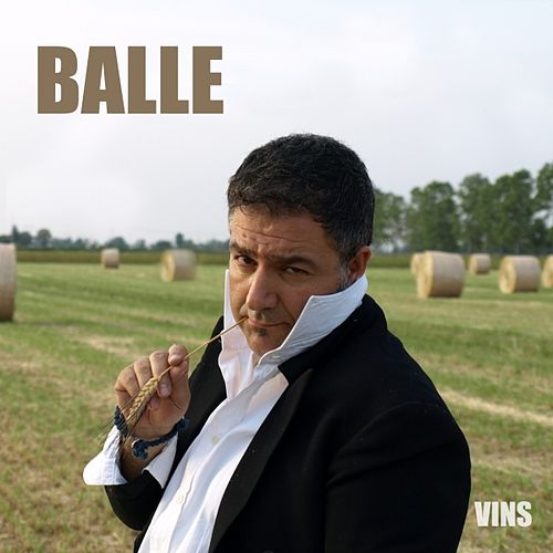 Balle by Vins