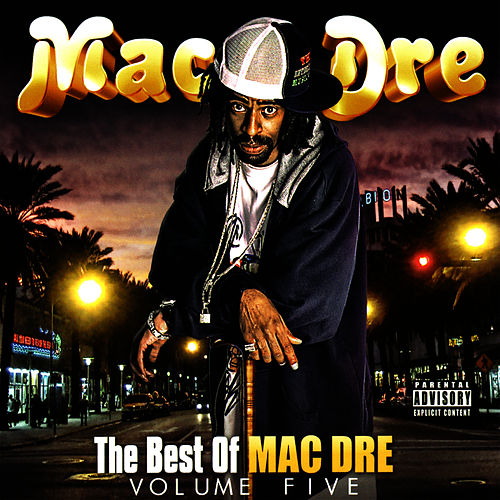 The Best of Mac Dre, Vol. 5 von Mac Dre