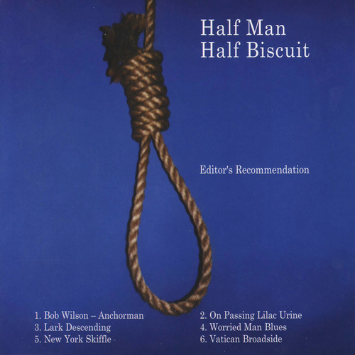 Editor's Recommendation by Half Man Half Biscuit