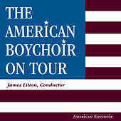 The American Boy Choir On Tour by American Boychoir