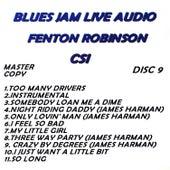 Blues Jam Live Audio: Fenton Robinson by Fenton Robinson