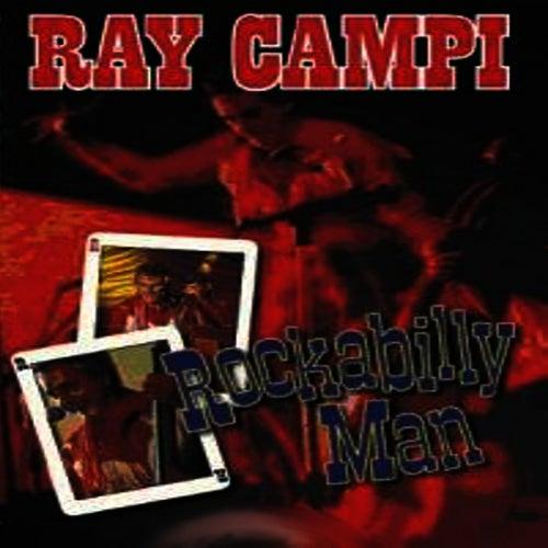 Rockabilly Man by Ray Campi