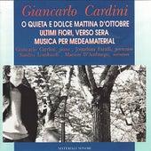 O Quieta E Dolce Mattina D'Ottobre by Giancarlo Cardini