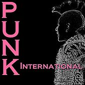 Punk International by Various Artists