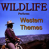 Western Themes by Wild Life
