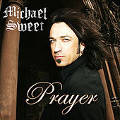 Prayer - Single by Michael Sweet