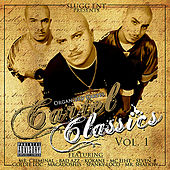 Cartel Classics, Vol. 1 by Organized Cartel