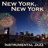 New York, New York - Instrumental Jazz by Jazz Music Songs