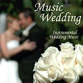 Music Wedding - Instrumental Wedding Music by Wedding Songs Music