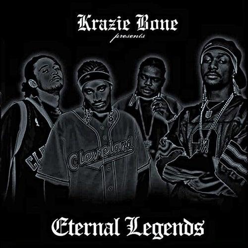 Krayzie Bone Presents Eternal Legends by Bone Thugs-N-Harmony