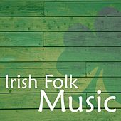 Irish Folk Music by Irish Songs Music