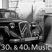 30s and 40s Music by Jazz Music Songs