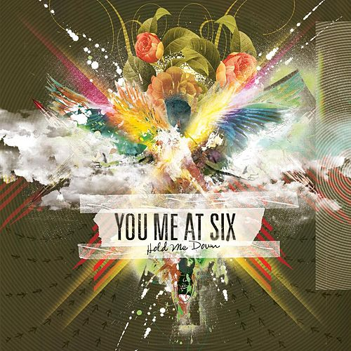 Hold Me Down by You Me At Six