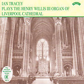 The Organ of Liverpool Cathedral by Ian Tracey