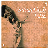 Vintage Café Vol. 2 by Various Artists