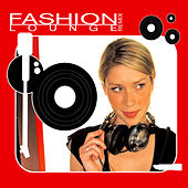 Fashion Lounge Remix by Various Artists