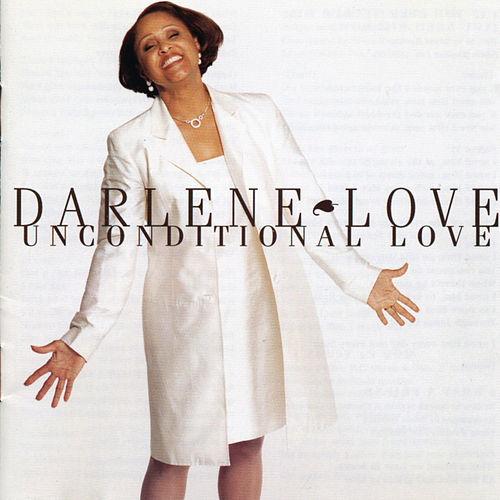 Unconditional Love by Darlene Love