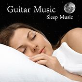 Guitar Music - Sleep Music von Relaxing Songs Music