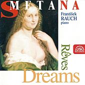 Smetana:  Dreams by Frantisek Rauch