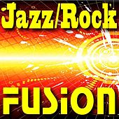 Jazz Rock Fusion by Jazz Rock Fusion