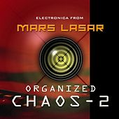 Organized Chaos 2 by Mars Lasar