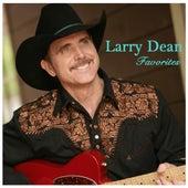 Larry Dean Favorites by Larry Dean